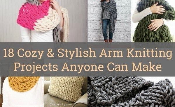 18 cozy u0026 stylish arm knitting projects anyone can make collage 2 jybnatp