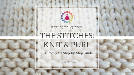 basic knitting stitches: knit and purl yrsnipv