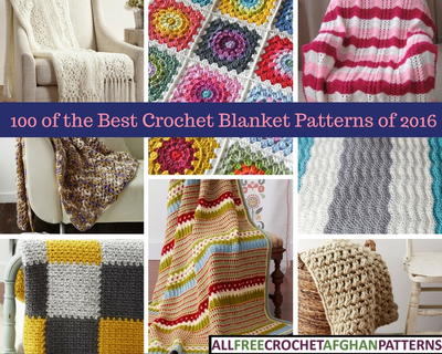 Best Crochet Blanket Patterns 100 best crochet blanket patterns of 2016 arqqhmp
