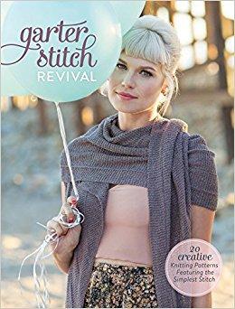 Creative Knitting Patterns garter stitch revival: 20 creative knitting patterns featuring the simplest  stitch: interweave qdshnqx