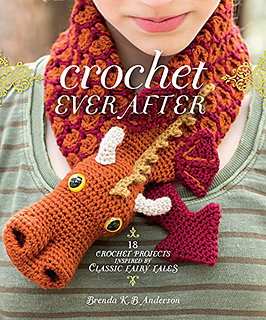 crochet ever after: 18 crochet projects inspired by classic fairy tales jkhffum
