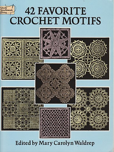 Crochet motifs patterns u003e dover needlework series u003e 42 favorite crochet motifs wfycizx