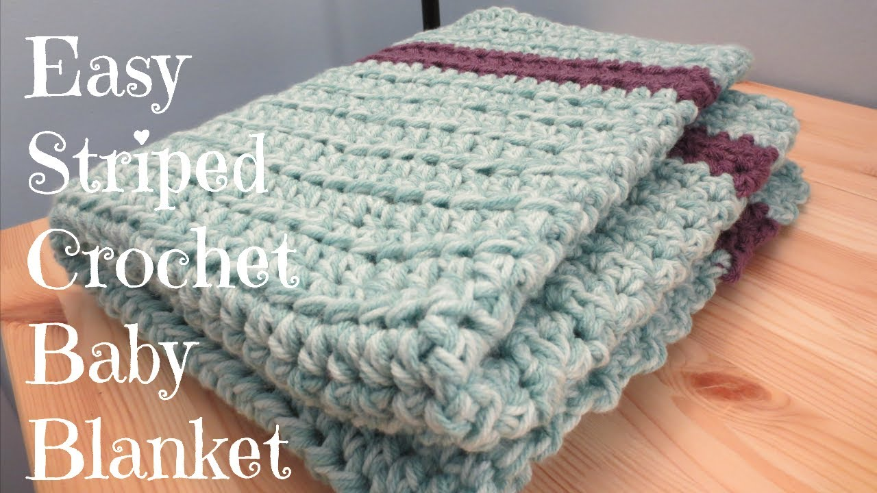 easy crochet baby blanket easy striped crochet baby blanket - youtube kyqgjsd