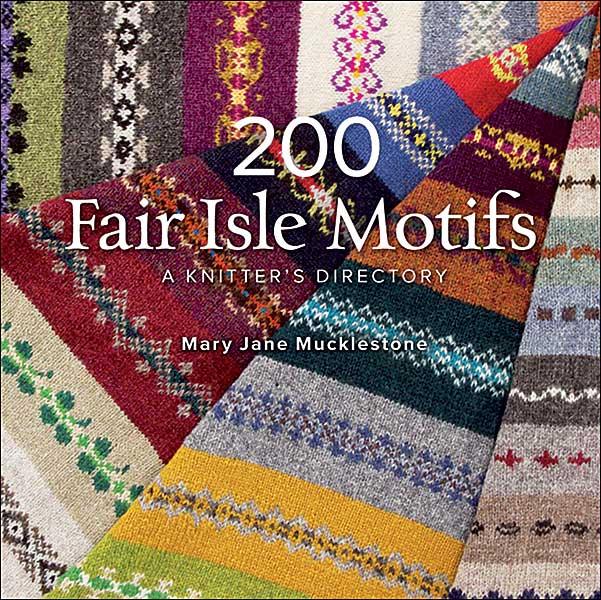 Fair Isle Knitting 200 fair isle motifs: a knitteru0027s directory tqhygrv