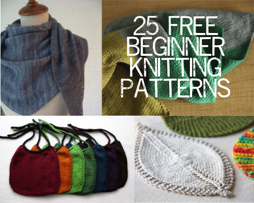 free knitting patterns for beginners 25 free beginner knitting patterns from paintinglilies.com #knitting #yarn dttwhym