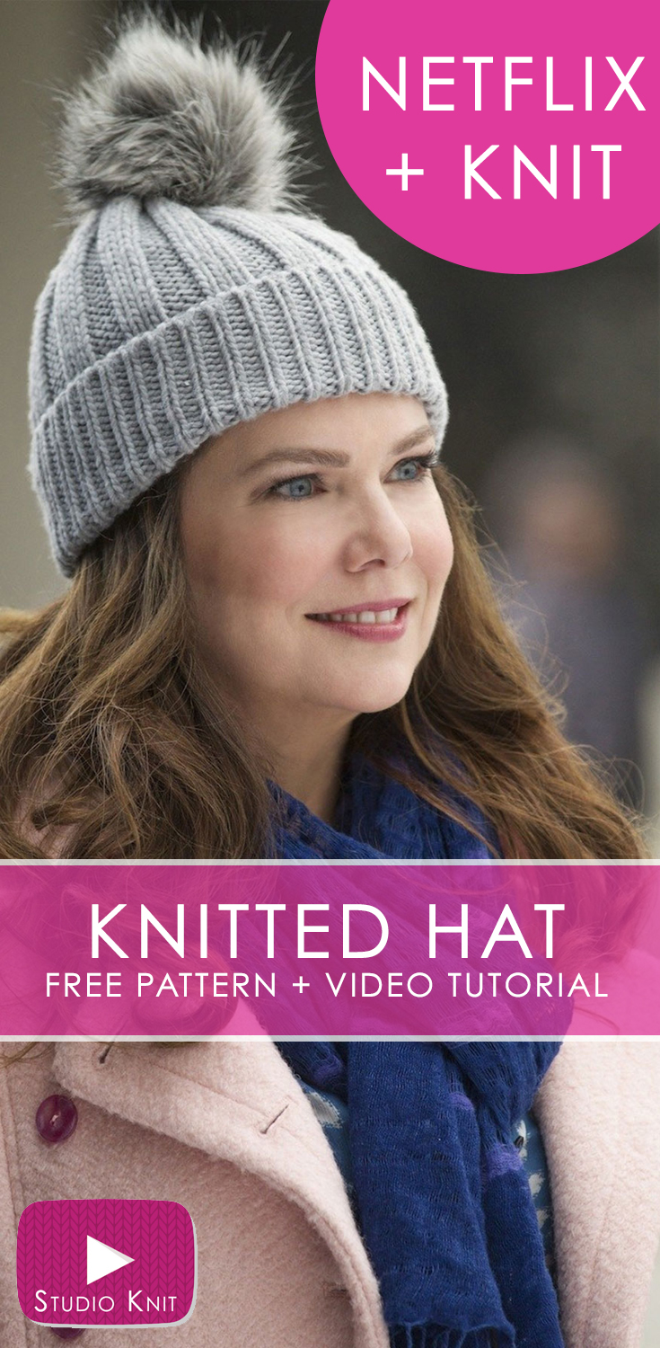 how to knit a hat inspired by gilmore girls | netflix and knit lnbcylb