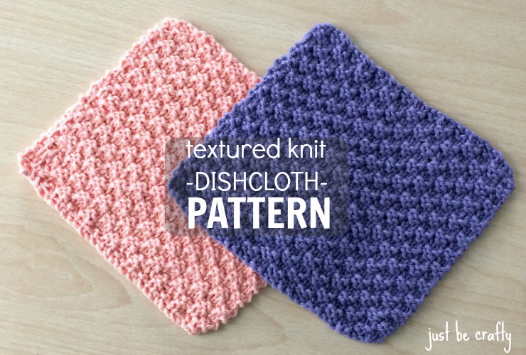 knitted dishcloth patterns new free pattern - textured knit dishcloth pattern - by just be crafty lqnuohs