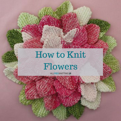 knitted flowers how to knit flowers 39 easy knitting patterns valtwzt