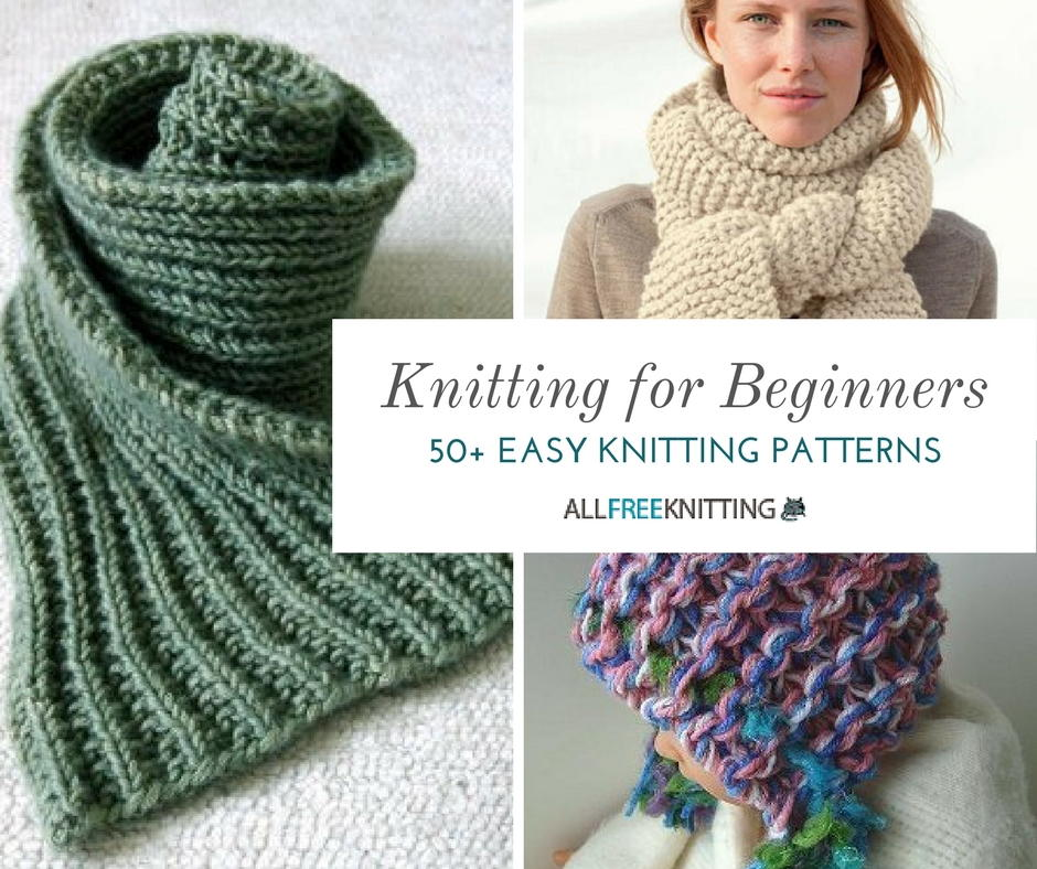 knitting patterns for beginners knitting for beginners: 50+ easy knitting patterns | allfreeknitting.com teqzjxw