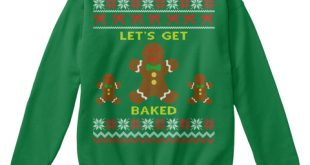 Baked Ugly Christmas Sweaters - LET'S GET BAKED Products from Pets