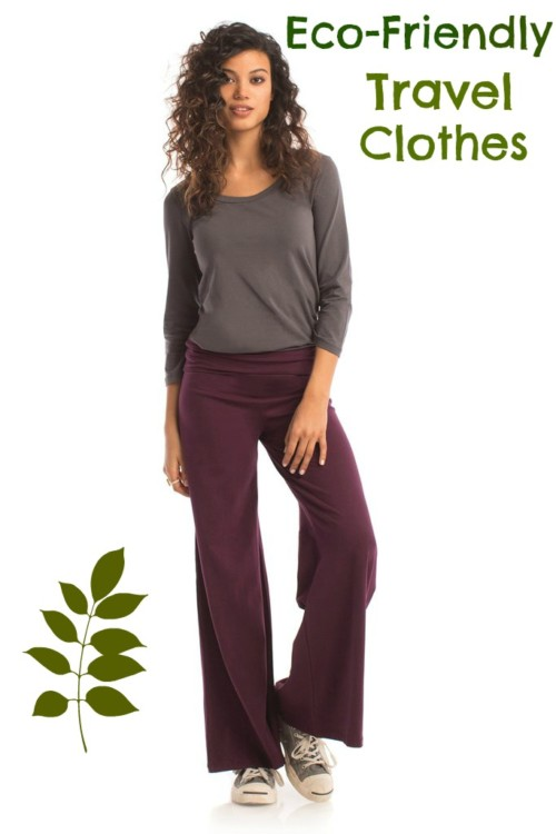 Eco Friendly Travel Clothes Gorgeous and Good for the Planet