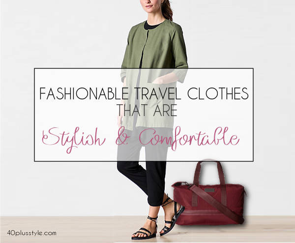 Fashionable travel clothes that are stylish and comfortable for
