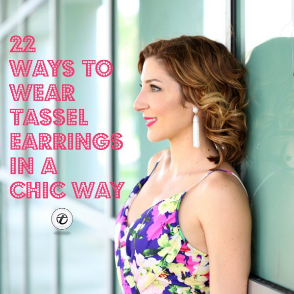 Tassel Earring Styles-31 Ideas On How to Wear Tassel Earri