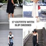 Fashionable Slip Dresses